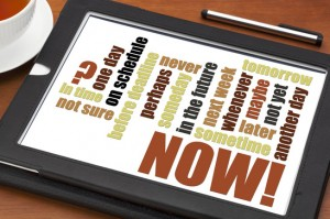 now, tomorrow, sometimes word cloud on a digital tablet with cup of tea